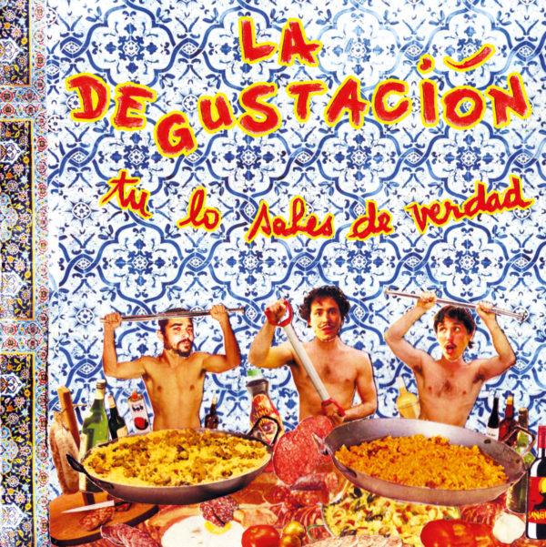 La Degustacion Tu lo sabes de verdad front © Lola Roubert