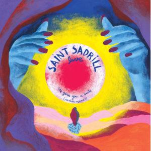 Saint Sadrill - Live (2018)