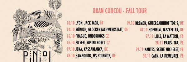 PinioL – Bran Coucou fall tour