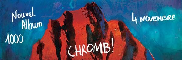 Chromb! – 1000